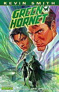 Kevin Smiths Green Hornet Volume 1 Sins of the Father