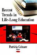 Recent Trends in Life Long Education