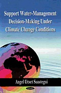 Support Water-Management Decision-Making Under Climate Change Conditions