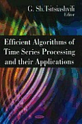 Efficient Algorithms of Time Series Processing and Their Applications
