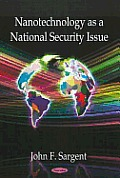 Nanotechnology As a National Security Issue