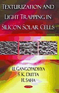 Texturization and Light Trapping in Silicon Solar Cells