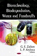 Biotechnology, Biodegradation, Water and Foodstuffs