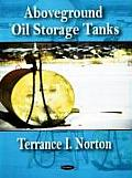 Aboveground Oil Storage Tanks