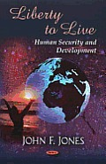 Liberty To Live: Human Security and Development