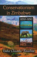 Conservation in Zimbabwe 1850 1950