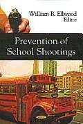 Prevention of School Shootings