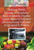 Food crop mineral deficiency & disturbance stress mitigation in temperate climatic regions by economical & environmental valorization of agricultural by-products