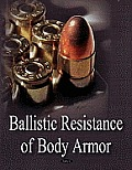 Ballistic Resistance of Body Armor