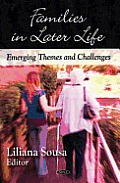 Families in Later Life: Emerging Themes and Challenges