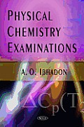 Physical Chemistry Examinations