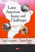 Latin American Issues and Challenges