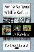 Arctic National Wildlife Refuge: a Review