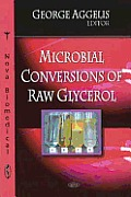 Microbial Conversions of Raw Glycerol