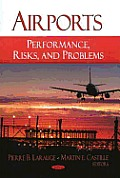 Airports: Performance, Risks, and Problems