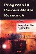 Progress in Porous Media Research