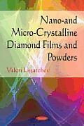 Nano- And Micro-Crystalline Diamond Films and Powders
