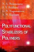 Polyfunctional Stabilizers of Polymers