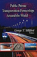 Public-Private Transportation Partnerships Around the World