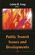 Public Transit Issues and Developments