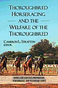 Thoroughbred Horseracing and the Welfare of the Thoroughbred