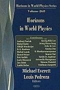 Horizons in world physics; v. 268