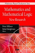 Mathematics and Mathematical Logic: New Research