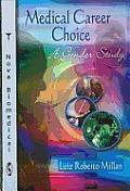 Medical Career Choice