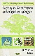 Recycling and Green Programs at the Capital and in Congress