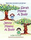 Sarah Meets a Bully