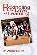 Rekindling the Love of Learning