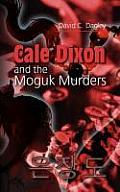 Cale Dixon and the Moguk Murder