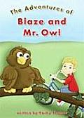 The Adventures of Blaze and Mr. Owl