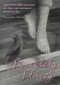 Sincerely, Stacey: Eight Letters Filled with Love, Loss, Hope, and Restoration: The Facts of Life