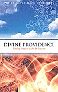Divine Providence: Finding Purpose in the in Between