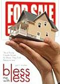 Bless Me with Less: As a Young Couple Strives for More, They Find Peace in Less