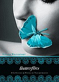 Butterflies: A Collection of Poetry on Transformation