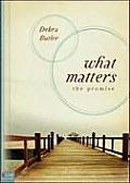 What Matters: The Promise