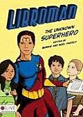 Libroman: The Unknown Superhero