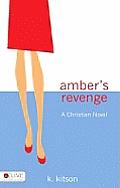 Amber's Revenge: A Christian Novel