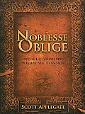 Noblesse Oblige: Spending Your Life on What Matters Most