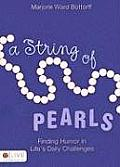 A String of Pearls: Finding Humor in Life's Daily Challenges