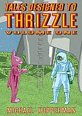 Tales Designed To Thrizzle Volume 1