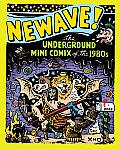 Newave The Underground Mini Comix Of The 1980s