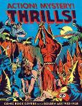 Action Mystery Thrills Comic Book Covers of the Golden Age 1933 1945