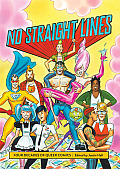 No Straight Lines: Four Decades of Queer Comics Cover