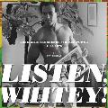 Listen Whitey The Sights & Sounds of Black Power 1965 1975