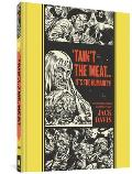 Taint The Meat Its The Humanity & Other Stories