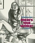 Where's Your Mother?