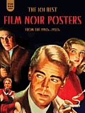 Film Noir 101: The 101 Best Film Noir Posters from the 1940s-1950s